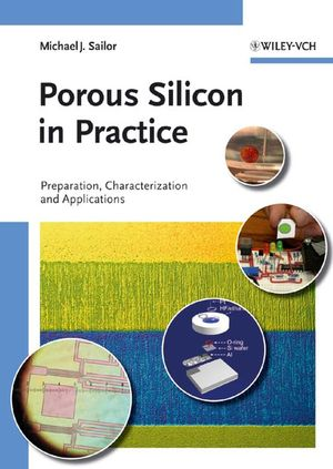 Porous Silicon in Practice: Preparation, Characterization and Applications (3527313788) cover image