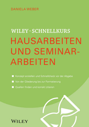 Wiley-Schnellkurs Hausarbeiten und Seminararbeiten