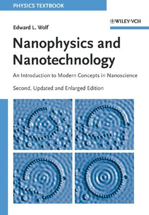 Nanophysics and Nanotechnology: An Introduction to Modern Concepts in Nanoscience, 2nd Edition