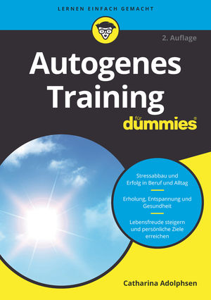 Autogenes Training für Dummies, 2. Auflage