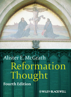 Reformation Thought: An Introduction, Fourth Edition (EHEP002788) cover image