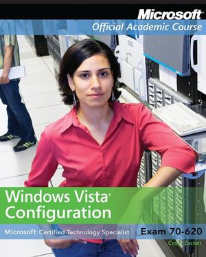 Exam 70-620: Windows Vista Configuration with Lab Manual Set, Package (0470069589) cover image