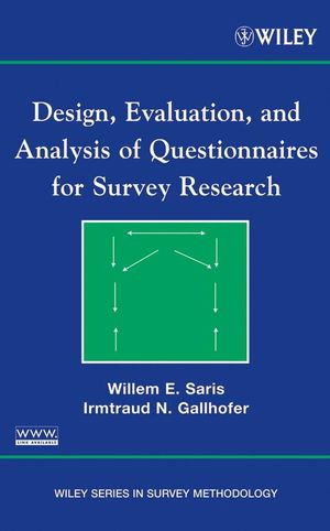 Design, Evaluation, and Analysis of Questionnaires for Survey Research (0470165189) cover image