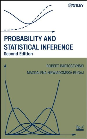 Probability and Statistical Inference, 2nd Edition (0470191589) cover image