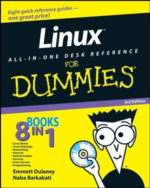 Linux All-in-One Desk Reference For Dummies, 3rd Edition