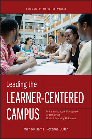 Leading the Learner-Centered Campus: An Administrator