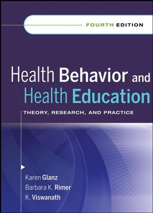 Health Behavior and Health Education: Theory, Research, and Practice, 4th Edition (0470432489) cover image