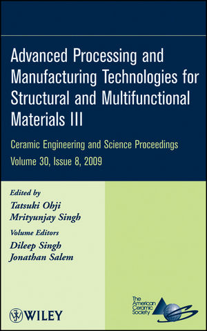 Advanced Processing and Manufacturing Technologies for Structural and Multifunctional Materials III, Volume 30, Issue 8 (0470457589) cover image