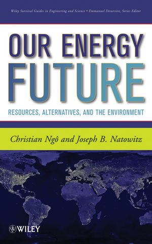 Our Energy Future: Resources, Alternatives and the Environment (0470473789) cover image