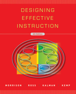 Designing Effective Instruction, 6th Edition
