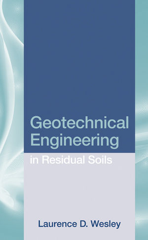 Geotechnical Engineering in Residual Soils (0470644389) cover image