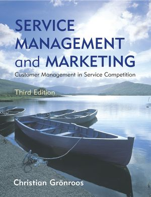 Service Management and Marketing: Customer Management in Service Competition, 3rd Edition (0470727489) cover image