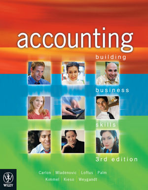 Accounting: Building Business Skills, 3rd Edition