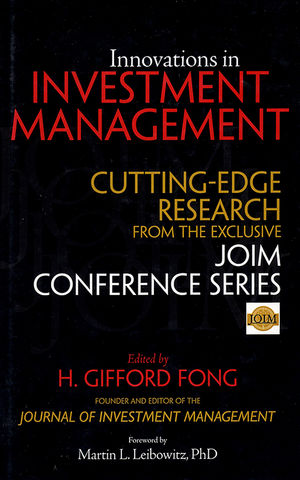 Innovations in Investment Management: Cutting Edge Research from the Exclusive JOIM Conference Series (0470885289) cover image