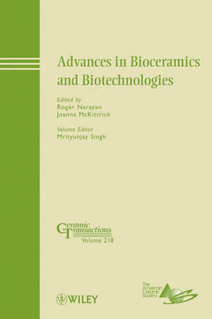 Advances in Bioceramics and Biotechnologies: Ceramic Transactions, Volume 218 (0470909889) cover image