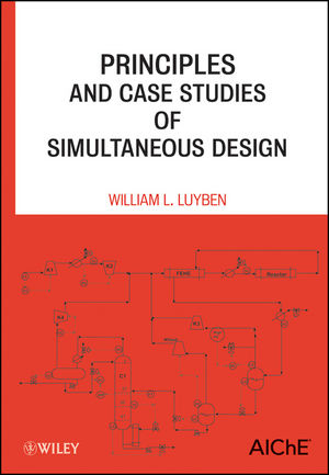 Principles and Case Studies of Simultaneous Design (0470927089) cover image