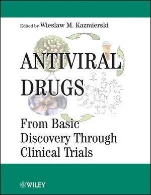 Antiviral Drugs: From Basic Discovery Through Clinical Trials (0470934689) cover image