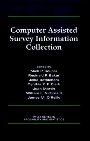 Computer Assisted Survey Information Collection (0471178489) cover image