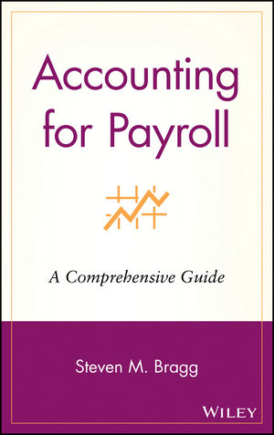 Accounting for Payroll: A Comprehensive Guide
