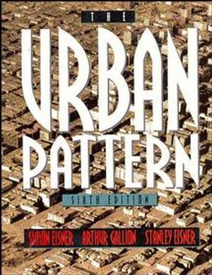 The Urban Pattern, 6th Edition