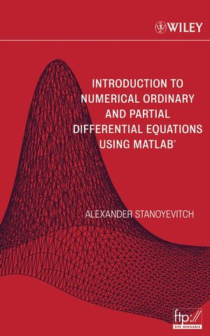 Introduction to Numerical Ordinary and Partial Differential Equations Using MATLAB (0471697389) cover image