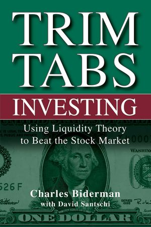 TrimTabs Investing: Using Liquidity Theory to Beat the Stock Market (0471726389) cover image