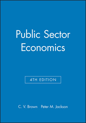 Public Sector Economics, 4th Edition (0631162089) cover image