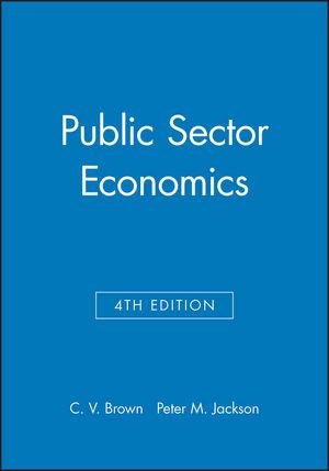 Public Sector Economics, 4th Edition