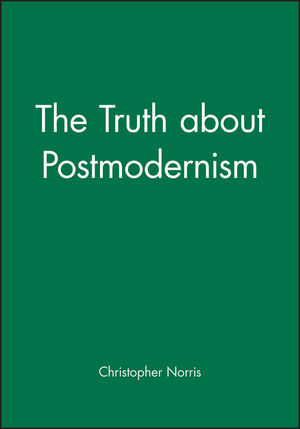 The Truth about Postmodernism