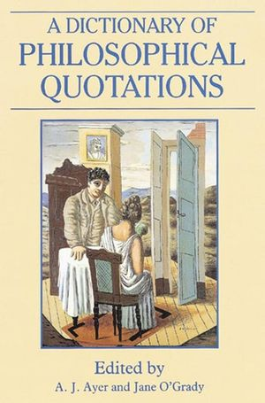 A Dictionary of Philosophical Quotations (0631194789) cover image