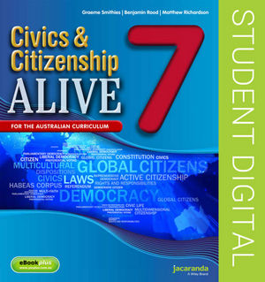 Civics & Citizenship Alive 7 Australian Curriculum Edition (Online Purchase)