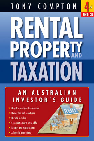 Rental Property and <span class='search-highlight'>Taxation</span>: An Australian Investor's Guide, 4th Edition