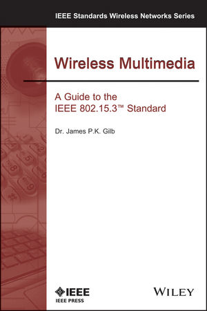 Wireless Multimedia: A Guide to the IEEE 802.15.3 Standard (0738136689) cover image