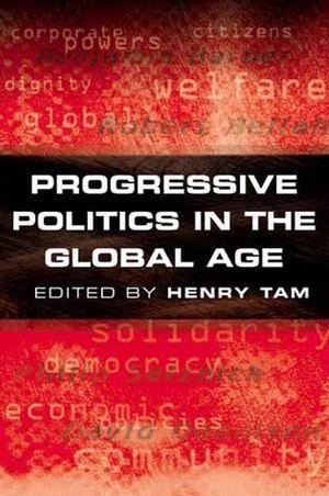 Progressive Politics in the Global Age