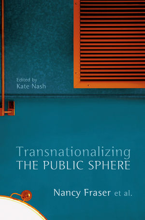 Transnationalizing the Public Sphere (0745650589) cover image