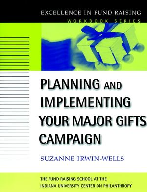 Planning and Implementing Your Major Gifts Campaign
