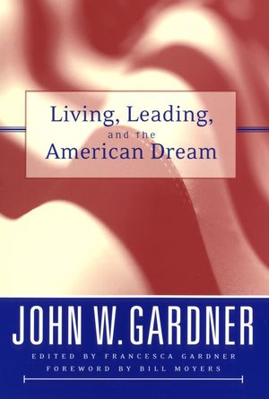 Living, Leading, and the American Dream  (0787966789) cover image