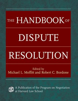 The Handbook of Dispute Resolution (0787975389) cover image