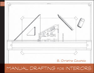 Manual Drafting for Interiors (1118129989) cover image