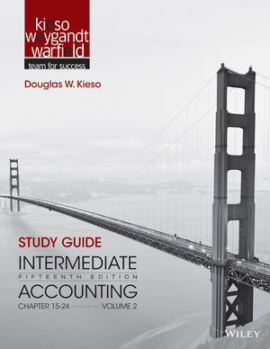 Study Guide to accompany Intermediate Accounting, Volume 2: Chapters 15 - 24, 15th Edition