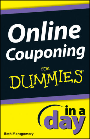 Book Cover Image for Online Couponing In a Day For Dummies®