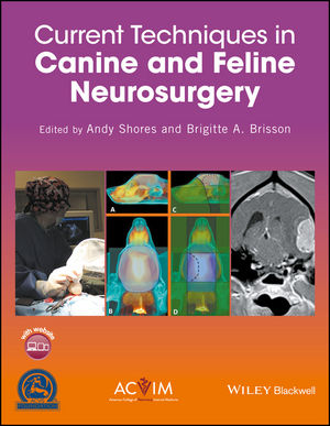 Current Techniques in Canine and Feline Neurosurgery (1118433289) cover image