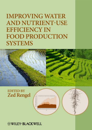 Improving Water and Nutrient-Use Efficiency in Food Production Systems (1118517989) cover image