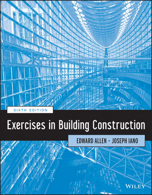 Exercises in Building Construction, 6th Edition (1118653289) cover image