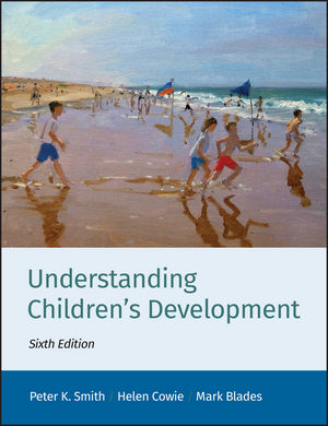 Understanding Children's Development, 6th Edition