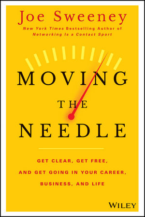 Book Cover Image for Moving the Needle: Get Clear, Get Free, and Get Going in Your Career, Business, and Life!