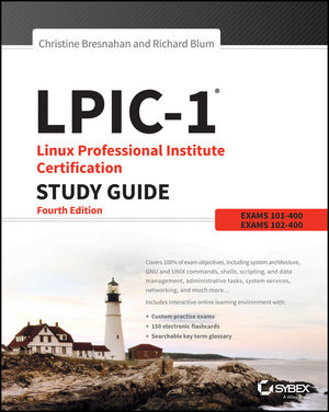LPIC-1: Linux Professional Institute Certification Study Guide, 4th Edition (Exams 101 and 102) (1119021189) cover image