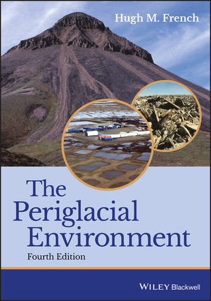 The Periglacial Environment, 4th Edition