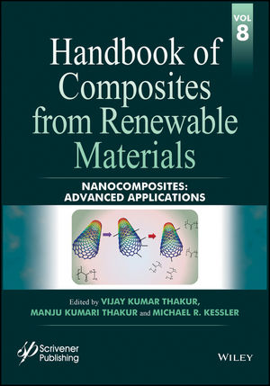 Handbook of Composites from Renewable Materials, Volume 8, Nanocomposites: Advanced Applications (1119224489) cover image