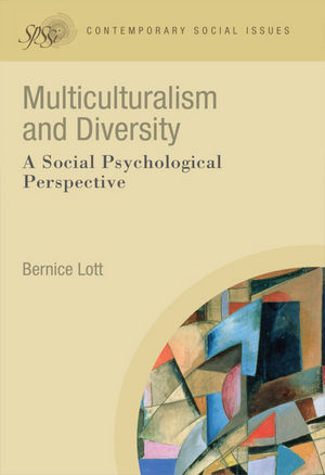 Multiculturalism and Diversity: A Social Psychological Perspective (1119226589) cover image